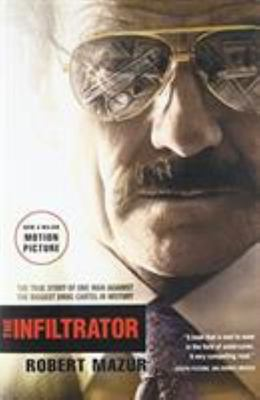 The Infiltrator - The True Story of One Man Against the Biggest Drug Cartel in History