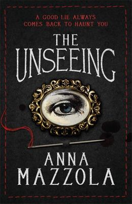 The Unseeing - A Twisting Tale of Family Secrets
