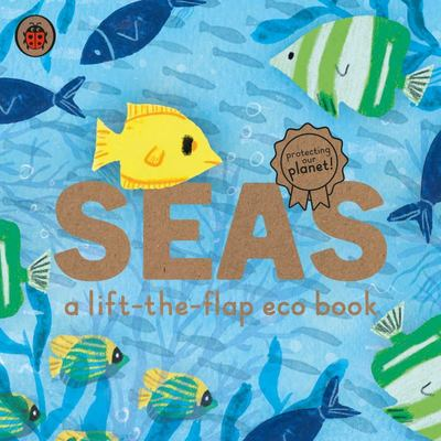 Seas (Ladybird Eco Book)