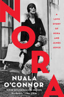 Nora - A Love Story of Nora and James Joyce