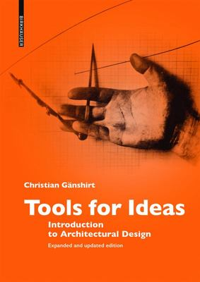 Tools for Ideas - Introduction to Architectural Design