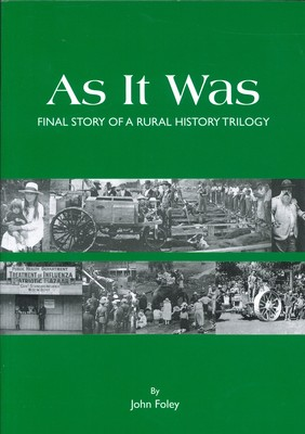 As it Was: Final Story of a Rural History Trilogy