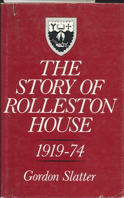 The Story of Rolleston House 1919-74