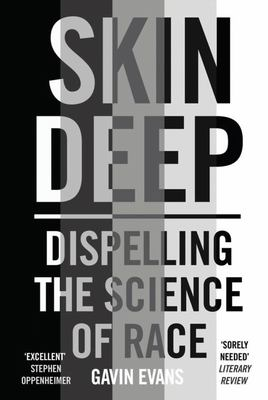Skin Deep - Dispelling the Science of Race