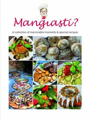 Mangiasti? - Have You Eaten?