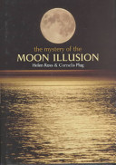 The Mystery of the Moon Illusion