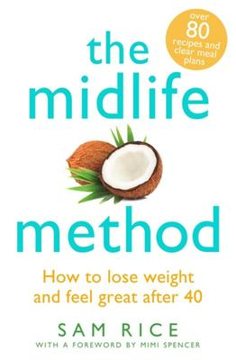 The Midlife Method - How to Lose Weight and Feel Great After 40