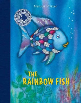 The Rainbow Fish : The Classic Edition (HB)