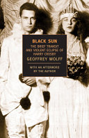 Black Sun - The Brief Transit and Violent Eclipse of Harry Crosby