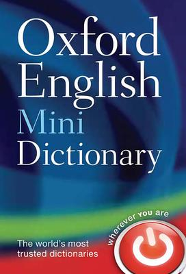 Oxford English Mini Dictionary 8th ed.