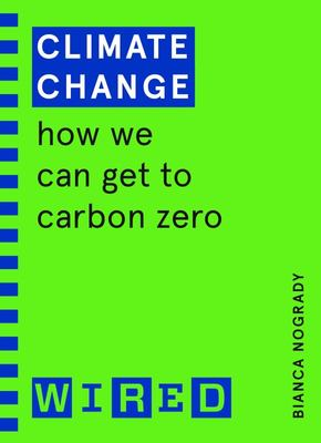 Climate Change: How We can Get to Carbon Zero