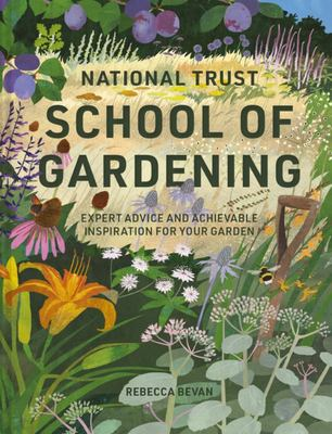 National Trust School of Gardening - Practical Advice from the Experts