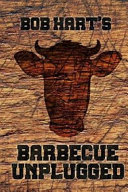 Bob Hart's Barbecue Unplugged
