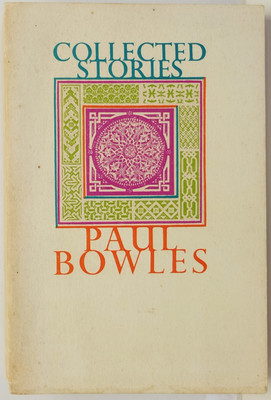 Collected Stories of Paul Bowles, 1939-1976