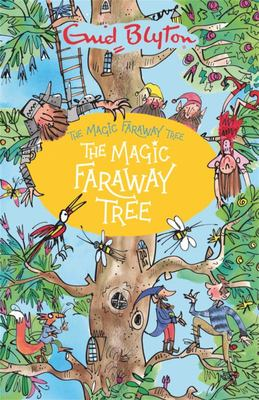 The Magic Faraway Tree (#2 The Magic Faraway Tree)
