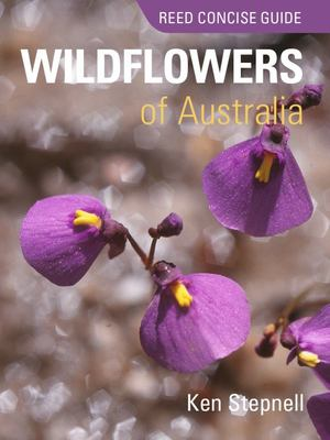 Wildflowers of Australia (Reed Concise Guide)
