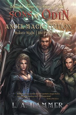 Books Four to Five of the Sons of Odin: Angel-Magic Edition