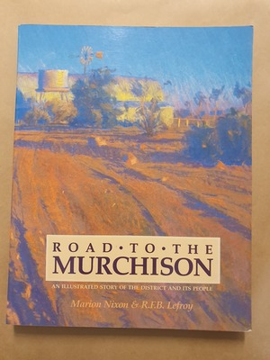 ROAD TO THE MURCHISON