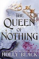 The Queen of Nothing (Folk of the Air #3)