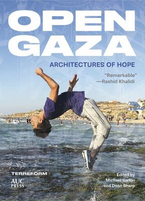 Open Gaza - Architectures of Hope