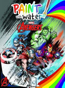 Avengers Classic: Paint with Water (Marvel)
