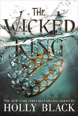 The Wicked King (Folk of the Air #2)