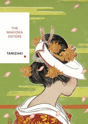 The Makioka Sisters - Vintage Classics Japanese Series