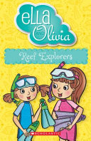 Reef Explorers (#25 Ella and Olivia)