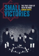 Small Victories - The Real Story of Faith No More