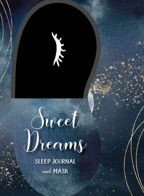 Sweet Dreams Sleep Kit - Sleep Journal and Mask