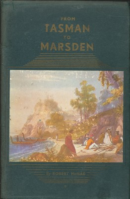 From Tasman to Marsden - A History of Northern New Zealand from 1642 to 1818