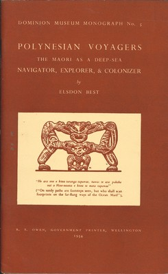 Polynesian Voayges: The Maori as a Deep-Sea Navigator, Explorer, & Colonizer