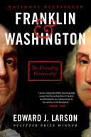 Franklin and Washington - The Founding Partnership
