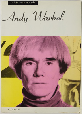 Andy Warhol - In His Own Words
