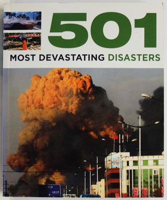 501 Most Devastating Disasters