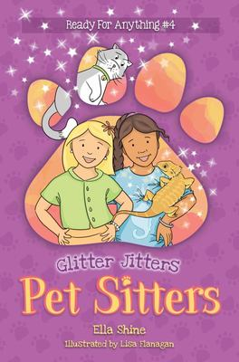 Glitter Jitters - Pet Sitters: Ready for Anything #4