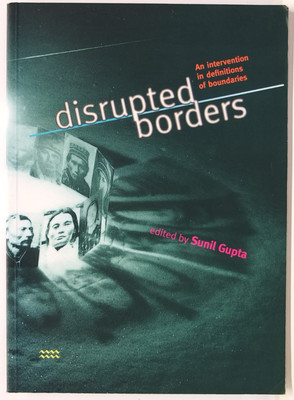 Disrupted Borders - An Intervention in Definitions of Boundaries