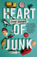 Heart of Junk - A Novel