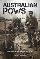 Australian POWs: The Untold Stories of WWI