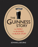 The  The Business and The Black Stuff Guinness Story: The Family