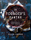 The Foragers Pantry: Cooking with Wild Edibles