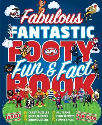 Fabulous Fantastic Footy Fun (& Fact) Book