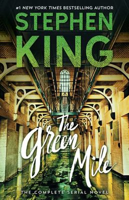 The Green Mile - The Complete Serial Novel