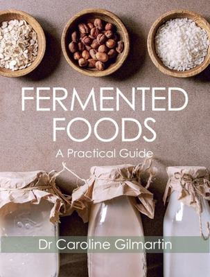 Fermented Foods - A Practical Guide