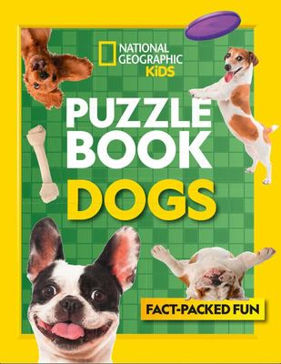 Puzzle Book Dogs - Brain-Tickling Quizzes, Sudokus, Crosswords and Wordsearches