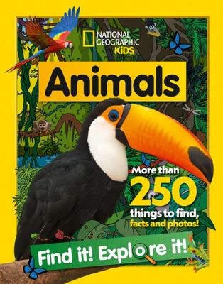 Animals: Find It! Explore It! A Search-and-Find Fact Book
