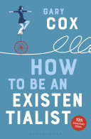 How to Be An Existentialist (10thAnniv)