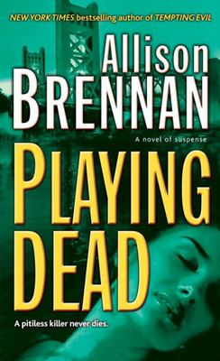 Playing Dead - A Novel of Suspense