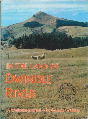 In the Land of Dwindle River A Waihemo journal