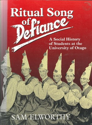 Ritual Song of Defiance A Social History of Students at the University